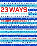 img - for 23 Ways to Get to First Base: The ESPN Uncyclopedia book / textbook / text book