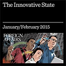 The Innovative State : Governments Should Make Markets, Not Just Fix Them Periodical by Mariana Mazzucato Narrated by Kevin Stillwell