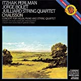 Chausson: Concerto in D Major for Violin, Piano and String Quartet, Op. 21