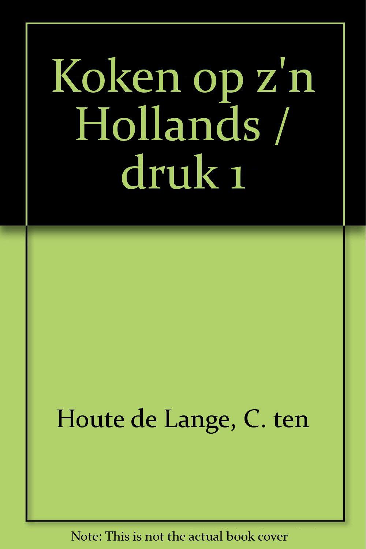 Koken op zn Hollands