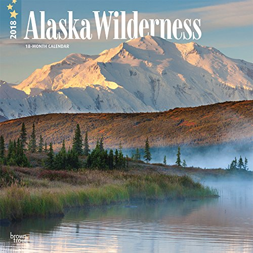 Alaska Wilderness 2018 12 x 12 Inch Monthly Square Wall Calendar, USA United States of America Noncontiguous State Nature (Multilingual Edition) PDF