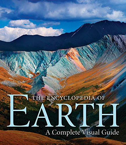 The Encyclopedia of Earth: A Complete Visual Guide [Michæl Allaby - Robert Coenraads - Stephen Hutchinson - Karen McGhee - John O'Byrne - Ken Rubin] (Tapa Dura)