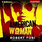 American Woman   Robert Pobi