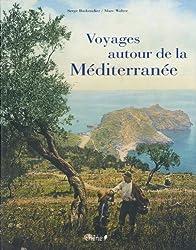 Voyage autour de la Méditerranée