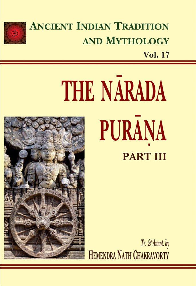 Download Narada Purana Pt. 3 (AITM Vol. 17): Ancient Indian Tradition And Mythology (Vol. 17) (v. 17) ebook