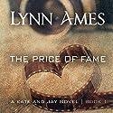 The Price of Fame Hörbuch von Lynn Ames Gesprochen von: Emily Beresford