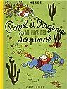 Popol et Virginie au pays des Lapinos par Hergé