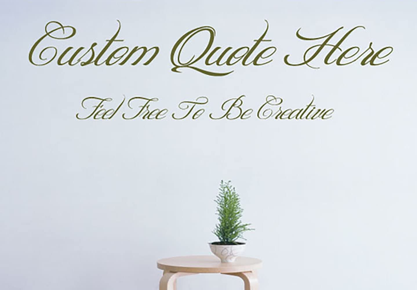 Custom Create Your Own Quote Personalized Wall-Vinyl Decals Stickers, 15 Inches