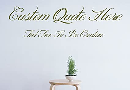 Custom create your own quote personalized wall vinyl decals stickers 15 inches