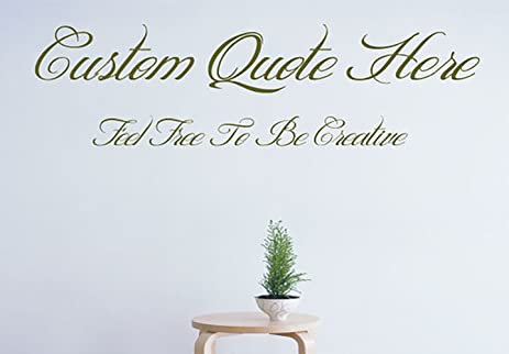 Custom Create Your Own Quote Personalized Wall Vinyl Decals Stickers, 15  Inches