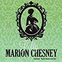 Polly: Regency Love, Book 13 Audiobook by M. C. Beaton Narrated by Charlotte Anne Dore