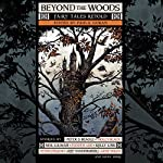 Beyond the Woods: Fairy Tales Retold | Paula Guran - editor