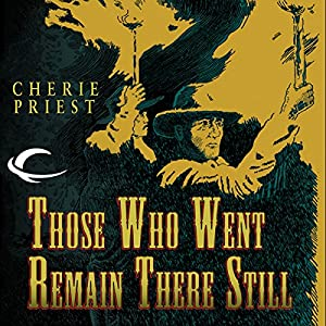 Those Who Went Remain There Still Audiobook