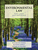 Environmental Law: Text, Cases, and Materials (Text, Cases And Materials)