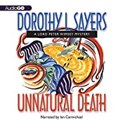 Unnatural Death: A Lord Peter Wimsey Mystery, Book 3 | Dorothy L. Sayers