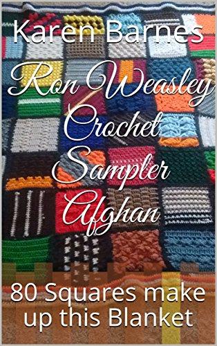Ron Weasley Crochet Sampler Afghan: 80 Squares make up this Blanket ()