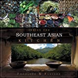 img - for Inside the Southeast Asian Kitchen: Foodlore and Flavors book / textbook / text book