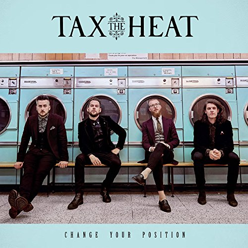 Tax The Heat - Change Your Position - CD - FLAC - 2018 - RiBS Download