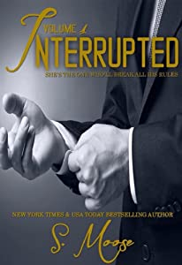 Interrupted Vol 1
