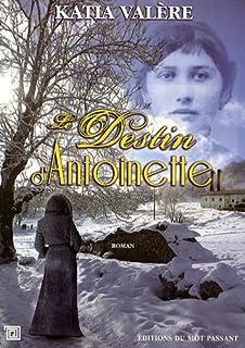 Le destin d'Antoinette, Valère, Katia
