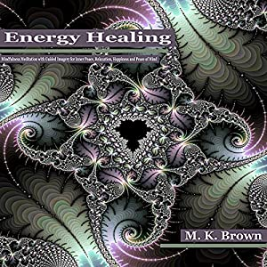 Energy Healing Audiobook