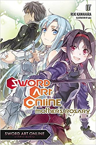 Good Sword Art Online 7 (light Novel): Motheru0027s Rosary: Amazon.co.uk: Reki  Kawahara: 9780316390408: Books Awesome Ideas