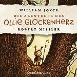 Die Abenteuer des Ollie Glockenherz | William Joyce
