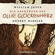 Die Abenteuer des Ollie Glockenherz Hörbuch von William Joyce Gesprochen von: Robert Missler