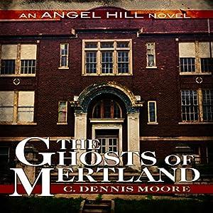 The Ghosts of Mertland Audiobook