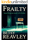 Frailty: a haunting psychological page-turner