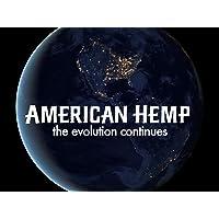 American Hemp: The Evolution Continues