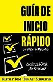 Guía de Inicio Rápido para Redes de Mercadeo: Comienza RÁPIDO, ¡Sin Rechazos! (Spanish Edition)