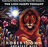 : Robert John - Greatest Hits