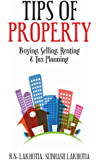 Tips of Property: Buying, Selling, Renting & Tax Planning