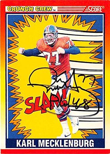 1990 Score Autographed Card - Karl Mecklenburg autographed football card (Denver Broncos) 1990 Score Crunch Crew #551