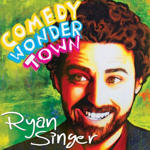 Comedy Wonder Town [Explicit]