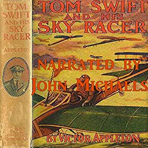 Tom Swift and His Sky Racer Audiobook