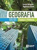 Geografia. Espaço e Vivência - Volume Único