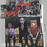 Year of the Zombie by Couch of Eureka (1998-02-10)