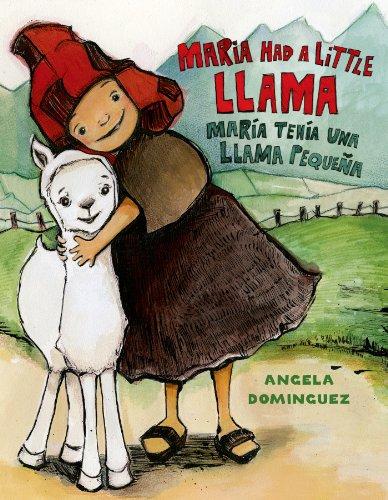 [Maria Had a Little Llama / María Tenía Una Llamita (Pura Belpre Honor Books - Illustration Honor) (Spanish Edition)] (Llama Stands)