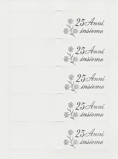 35 Bigliettini Per Anniversario Di Nozze Scritta 25 Anniversario