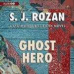 Ghost Hero | S. J. Rozan