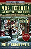 Mrs. Jeffries and the Three Wise Women <br>(A Victorian Mystery)	 by  Emily Brightwell in stock, buy online here