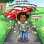 Take a Look...There's Money All around You! | Zangba Thomson