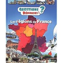 Les régions de France - Questions/Réponses - doc dès 7 ans (QUEST REPONS 7+ t. 45) (French Edition)