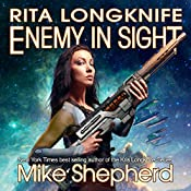 Rita Longknife - Enemy in Sight: Itchee War, Book 2 | Mike Shepherd