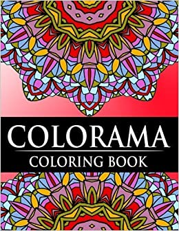 Colorama Coloring Book Relaxation Series Coloring Books For