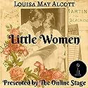 Little Women Audiobook by Louisa May Alcott Narrated by Lee Ann Howlett, Amanda Friday, P. J. Morgan, Tiffany Halla Colonna, Becca Maggie, Elizabeth Klett, Andy Harrington