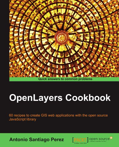 [PDF] OpenLayers Cookbook Free Download | Publisher : Packt Publishing | Category : Computers & Internet | ISBN 10 : 1849517843 | ISBN 13 : 9781849517843