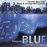 Rhapsody in Blue Plus More Gershwin